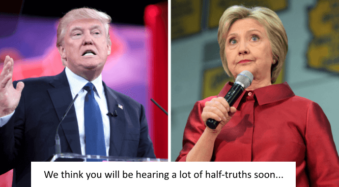 Trump and Clinton telling half truths